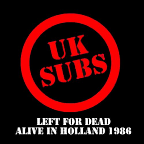 Left for Dead Alive in Holland...
