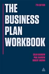 The Business Plan Workbook: The Definitive Guide to Researching Writing up and Presenting a Winning Plan Paperback