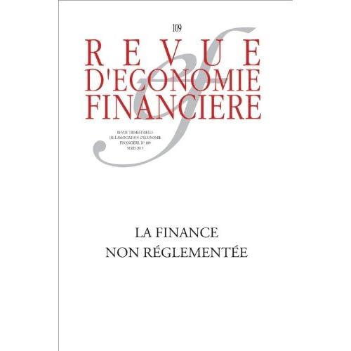 La finance non réglementée (Revue d'économie financière)