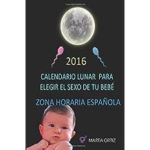 Elige el sexo de tu bebe. Calendario Lunar.: Calendario Lunar 2016.  Horario Central Europeo