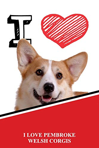 I Love Pembroke Welsh Corgis: Classic Style Blank Cookbook Recipes & Notes  featuring 120 pages 6