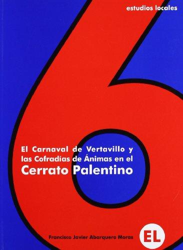 Carnaval de vertavillo y las cofradias de animas en el cerrato palen por Francisco Javier Abarquero