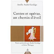 Contes et opéras, un chemin d'éveil