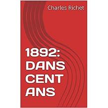 1892: DANS CENT ANS
