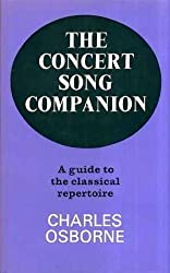 Concert Song Companion: A Guide to the Classical Repertoire