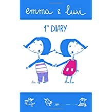Emma and Luvi first diary: Volume 1 (The illustrated diaries of Emma and Luvi)