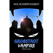 Plötzlich Vampir (Großstadtvampire 1)