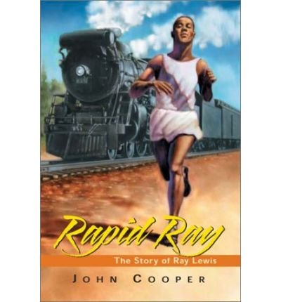 -rapid-ray-the-story-ray-lewis-by-john-cooper-may-2011