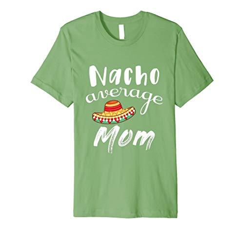 Nacho Average Mom Funny Chips & Dip Mommy Pun T Shirt