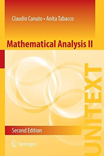 Mathematical Analysis II (UNITEXT (85), Band 85)