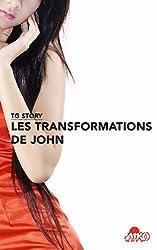 TG STORY : les transformations de John