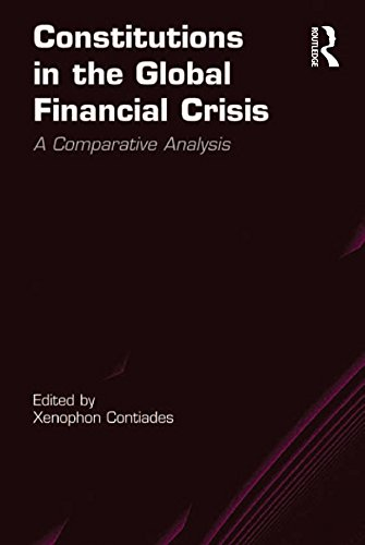 Constitutions in the Global Financial Crisis: A Comparative Analysis (English Edition) por Xenophon Contiades