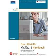 Das offizielle MySQL 5-Handbuch (Sonstige Bücher AW)