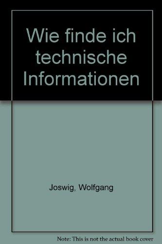 Wie finde ich technische Informationen. Veröffentlichung des Instituts für Bibliothekarausbildung der Freien Universität Berlin: Elektrotechnik, ... Bauingenieurwesen, Architektur, Umweltschutz