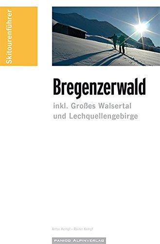 Skitourenführer Bregenzerwald: inkl. Großes Walsertal und Lechquellengebirge