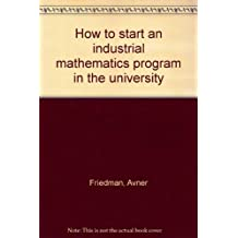 How to Start an Industrial Mathematics Program in the University