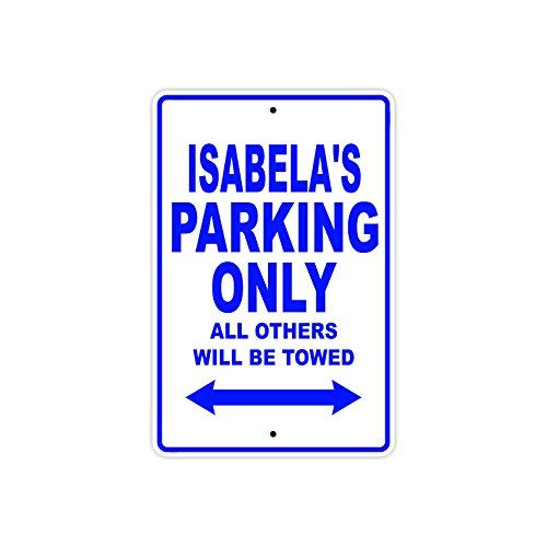 VINMEA Isabela's Parking Only All Other Will Be Towed Namensschild, Metall, Aluminium, 25,4 x 35,6 cm