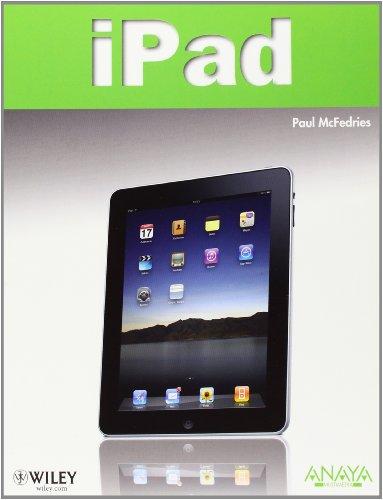 iPad (Títulos Especiales) por Paul McFedries