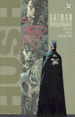 Batman: Hush - Volume One by Jeph Loeb (May 01,2003)