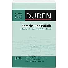 Duden Thema Deutsch 6. Sprache und Politik: Deutsch im demokratischen Staat: Band 6