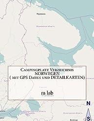 Campingplatz Verzeichnis NORWEGEN ( mit GPS Daten und DETAILKARTEN)