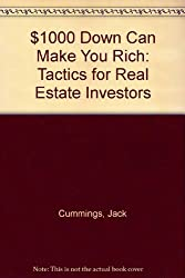 $1000 Down Can Make You Rich: Tactics for Real Estate Investors