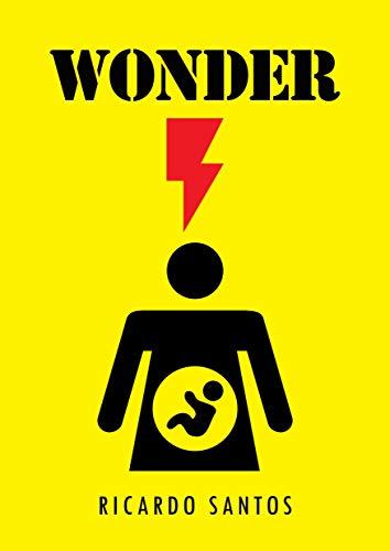 Wonder (Portuguese Edition) por Ricardo Santos