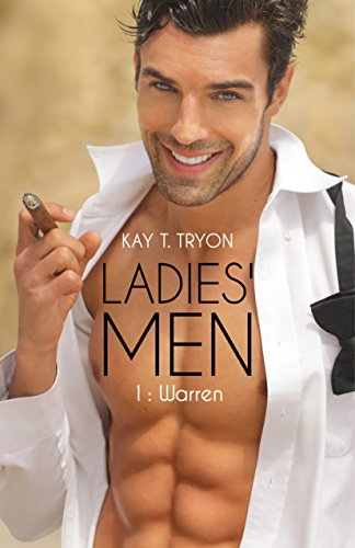 Ladies' Men: 1 : Warren par KAY T. TRYON