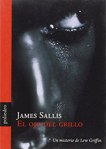 Ojo Del Grillo, El (Novela Poliedro)