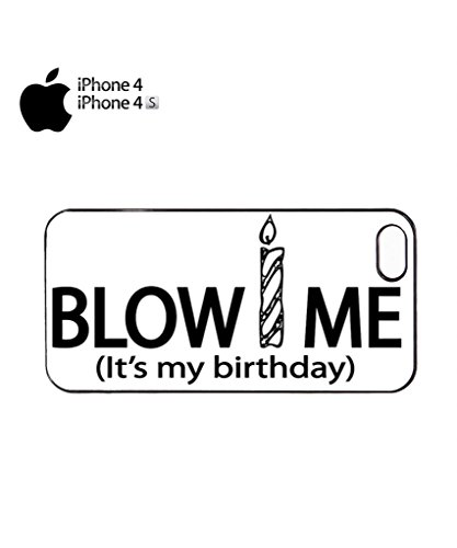 Blow Me it's My Birthday Cool Funny Hipster Swag Mobile Phone Case Back Cover Hülle Weiß Schwarz for iPhone 5c Black Schwarz