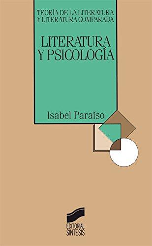 Literatura y Psicología (Teoría de la literatura y literatura comparada) por Isabel Paraíso de Leal