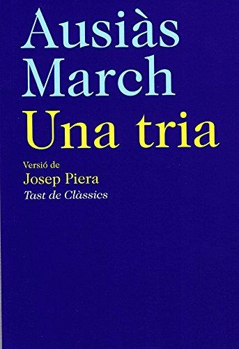 Ausiàs March. Una tria