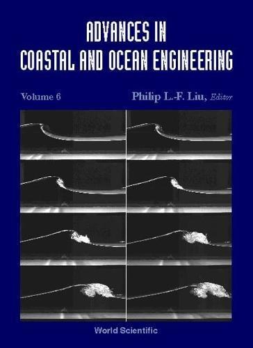 Advances In Coastal And Ocean Engineering, Vol 6