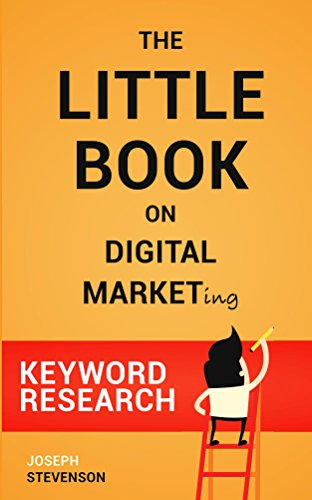 The Little Book on Digital Marketing SEO - Search Engine Optimization: Tips and tricks for