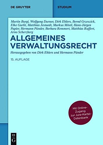 Allgemeines Verwaltungsrecht: Mit Online-Zugang zur Jura-Kartei-Datenbank (De Gruyter Studium) (Online-datenbank)