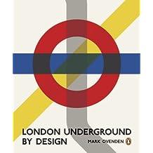 London Underground By Design by Mark Ovenden (2013-01-18)