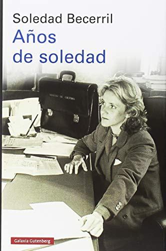 Años de soledad (Historia) por Soledad Becerril