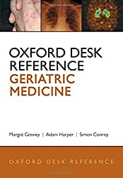 Oxford Desk Reference: Geriatric Medicine (Oxford Desk Reference Series)