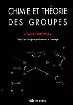 Chimie et theorie des groupes de Paul-H Walton