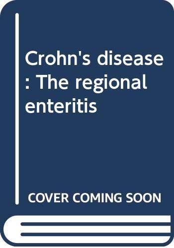 Crohn's disease: The regional enteritis
