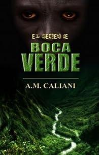 El Secreto de Boca Verde par Alberto Martínez Caliani