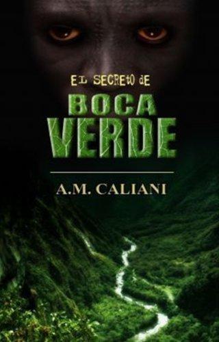 El Secreto de Boca Verde por A.M. Caliani