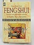 Feng Shui - Gesund und glücklich wohnen in Buddhas Haus und Garten - Chao-Hsiu Chen