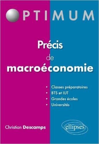 Précis de Macroéconomie de Christian Descamps ( 24 janvier 2012 )