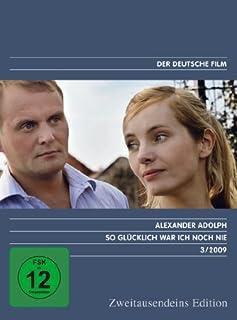 So glücklich war ich noch nie - Zweitausendeins Edition Deutscher Film 3/2009