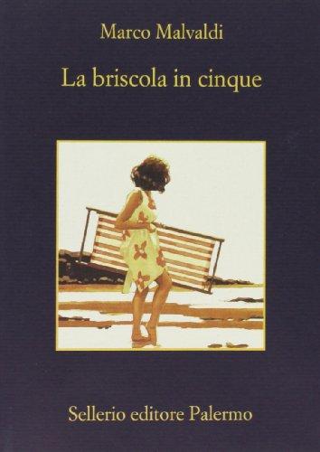 La briscola in cinque (La memoria) por Marco Malvaldi