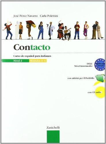 Contacto. Curso de espaol para italianos. Per le Scuole superiori. Con CD Audio: 2