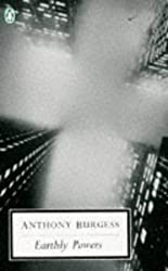 Earthly Powers (Penguin Twentieth Century Classics) by Anthony Burgess (1997-01-30)