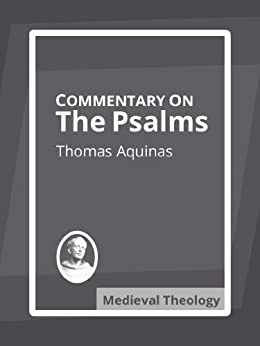 Commentary on the Psalms by [Aquinas, Thomas]