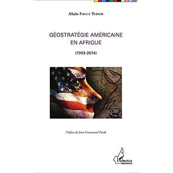 Géostratégie Américaine en Afrique